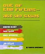 Out of the Fifties - Into the Sixties: Six Figurat...