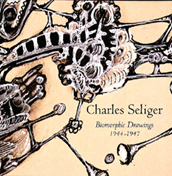 Charles Seliger: Biomorphic Drawings, 1944-1947